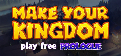 Make Your Kingdom PC Game Free Download
