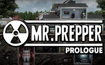 Mr Prepper Prologue PC Game Free Download