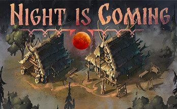 Night is Coming PC Game Free Download