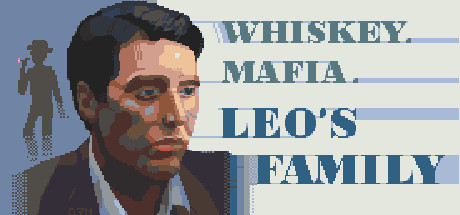 Whiskey Mafia Leo's Family PC Game Free Download