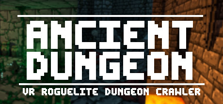 Ancient Dungeon VR PC Game Free Download