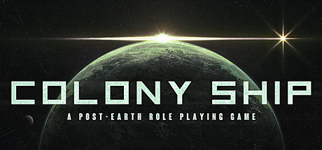 Colony Ship A Post Earth Role Playing PC Game Free Download
