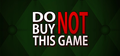 Do Not Buy This PC Game Free Download