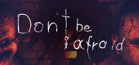 Don't Be Afraid PC Game Free Download
