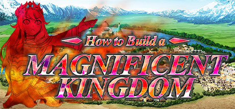 How to Build a Magnificent Kingdom PC Game Free Download