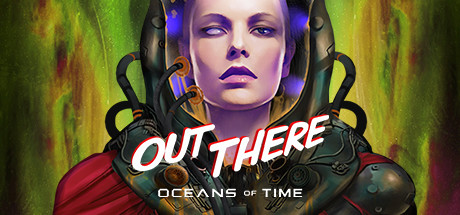Out There Oceans of Time PC Game Free Download