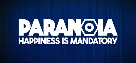 Paranoia Happiness is Mandatory PC Game Free Download
