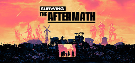 Surviving the Aftermath PC Game Free Download