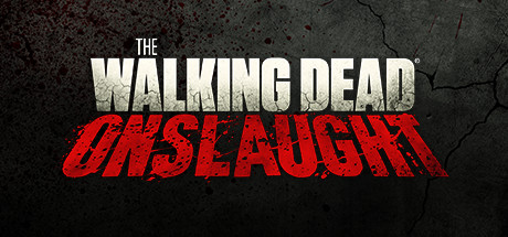The Walking Dead Onslaught PC Game Free Download