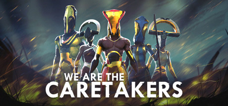 We Are The Caretakers PC Game Free Download