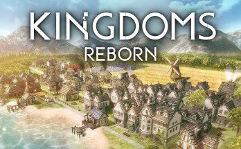 Kingdoms Reborn PC Game Free Download