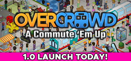 Overcrowd A Commute 'Em Up PC Game Free Download