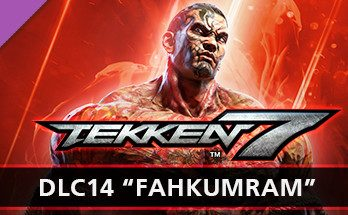 TEKKEN 7 DLC14 Fahkumram PC Game Free Download