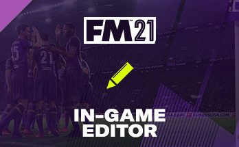 Football Manager 2021 In-game Editor PC Free Download