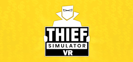 Thief Simulator VR PC Game Free Download