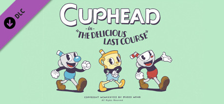 Cuphead The Delicious Last Course PC Game Free Download