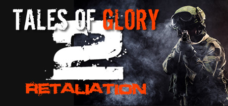 Tales Of Glory 2 Retaliation PC Game Free Download