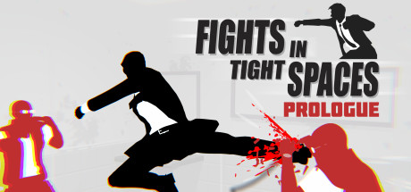 Fights in Tight Spaces Prologue PC Game Free Download