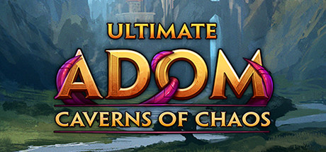 Ultimate ADOM Caverns of Chaos PC Game Free Download