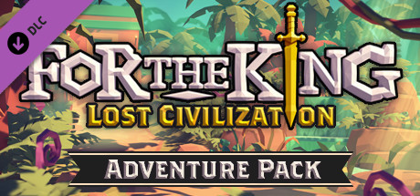 For The King Lost Civilization Adventure Pack PC Game Free Download