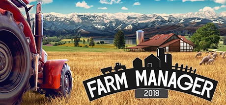 Farm Manager 2018 PC Game Free Download