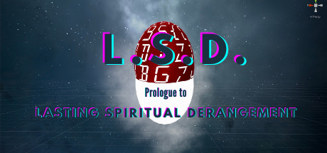 L S D Prologue to Lasting Spiritual Derangement PC Game Free Download