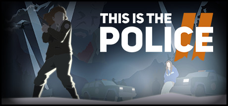 This Is the Police 2 PC Game Free Download
