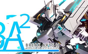 BREAK ARTS 2 PC Game Free Download