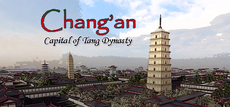 Changan The capital of Tang Dynasty PC Game Free Download