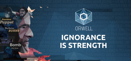 Orwell Ignorance Is Strength PC Game Free Download