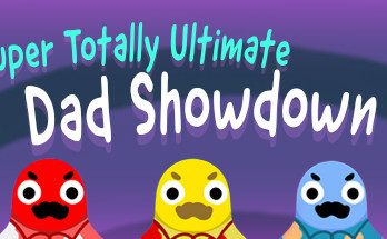 Super Totally Ultimate Dad Showdown PC Game Free Download