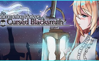 The Shimmering Horizon and Cursed Blacksmith PC Game Free Download