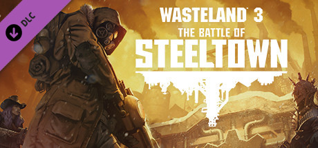 Wasteland 3 The Battle of Steeltown PC Game Free Download