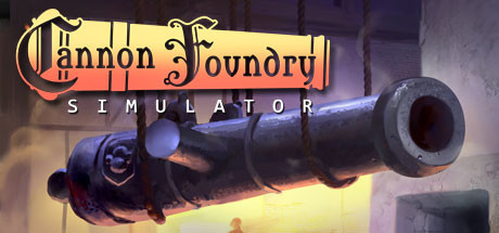 Cannon Foundry Simulator PC Game Free Download