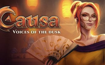 Causa, Voices of the Dusk PC Game Free Download