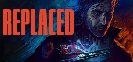 REPLACED PC Game Free Download