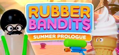 Rubber Bandits Summer Prologue PC Game Free Download