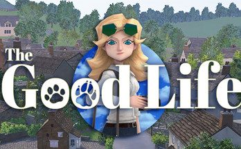 The Good Life 2021 PC Game Free Download