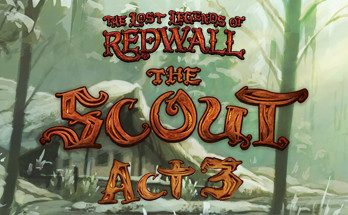 The Lost Legends of Redwall The Scout Act 3 PC Game Free Download