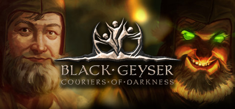 Black Geyser Couriers of Darkness PC Game Free Download