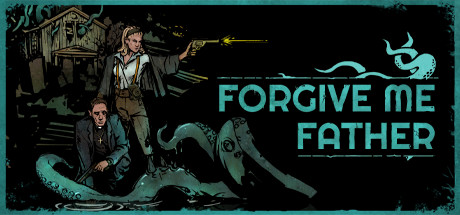 Forgive Me Father PC Game Free Download