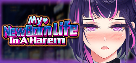 My Newborn Life In A Harem PC Game Free Download