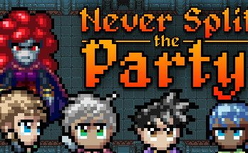 Never Split The Party PC Game Free Download